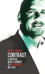 Contrast--A Biracial Man's Journey to Desegregate His Past
