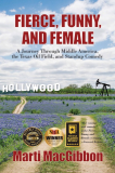 Book Cover of Fierce, Funny, and Female: A Journey Through Middle America, the Texas Oil Field, and Standup Comedy