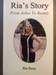Ria's Story From Ashes To Beauty