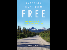 Downhills Don't Come Free