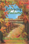 Embracing Autumn-A Motivational Field Guide for Midlife Women Entrepreneurs