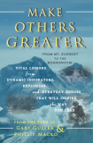 Make Others Greater. Everest to the Boardroom