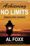 Achieving NO LIMITS--Embracing Change