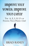 Improve Your VOWELS, Improve Your Career!