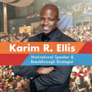 Karim R. Ellis - Motivational Speaker