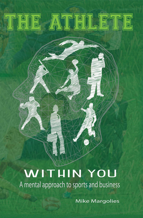 The Athlete within You by Mike Margolies