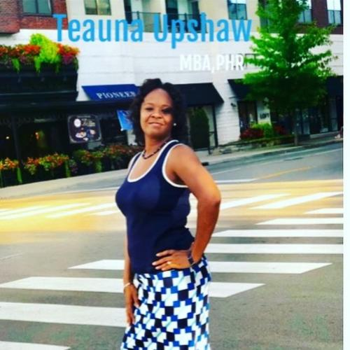 Mrs. Teauna Upshaw - Motivational Speaker