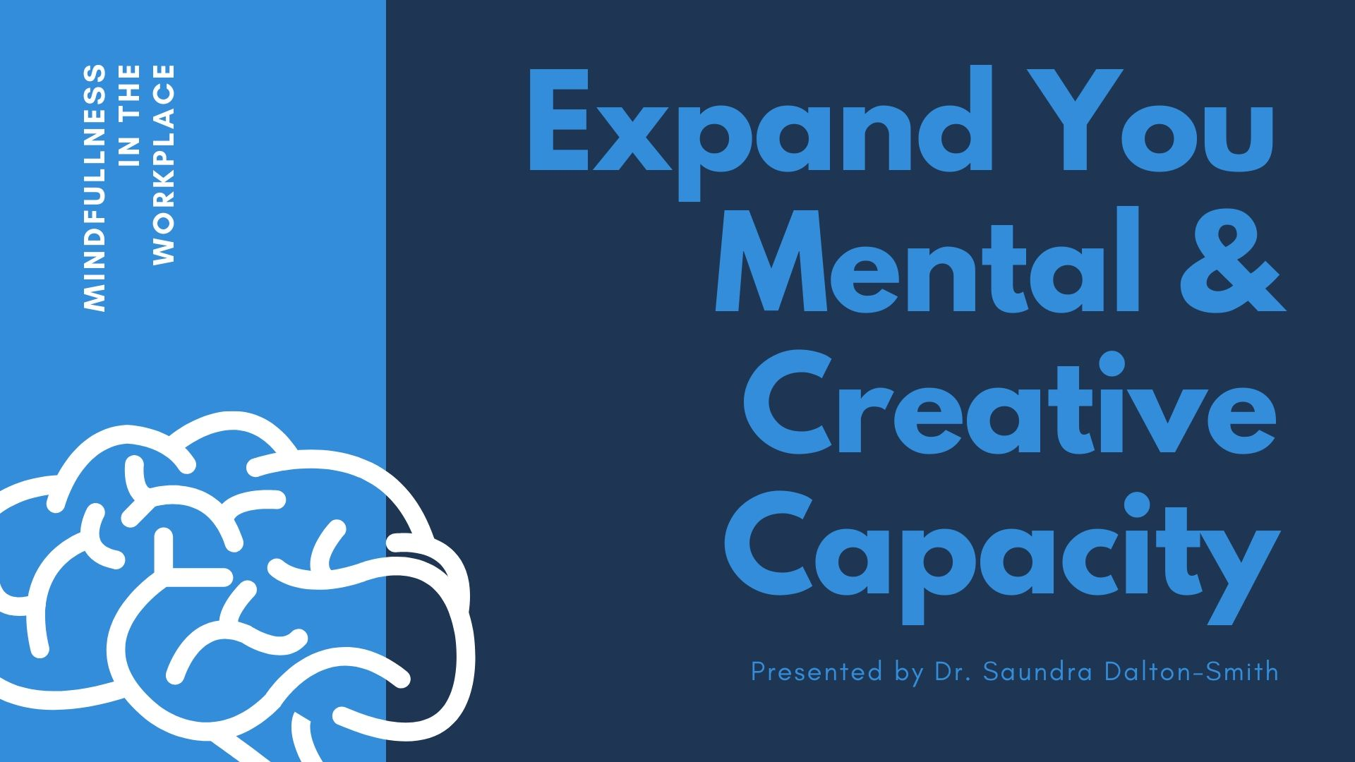 Expand You Mental and Creative Capacity